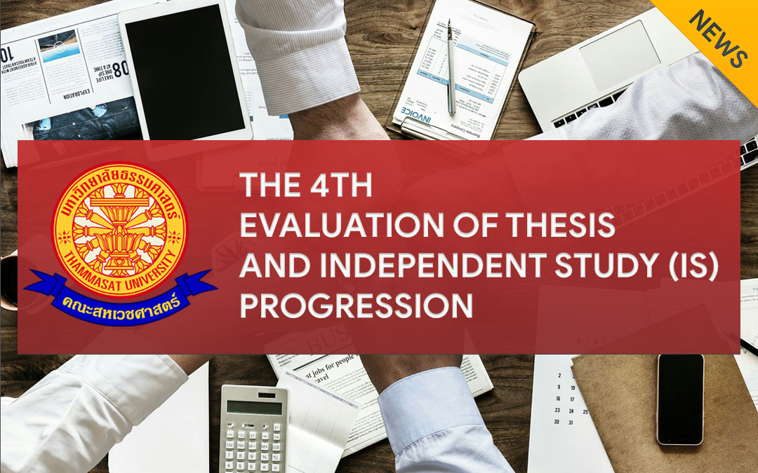 The 4th evaluation of thesis and independent study (IS) progression